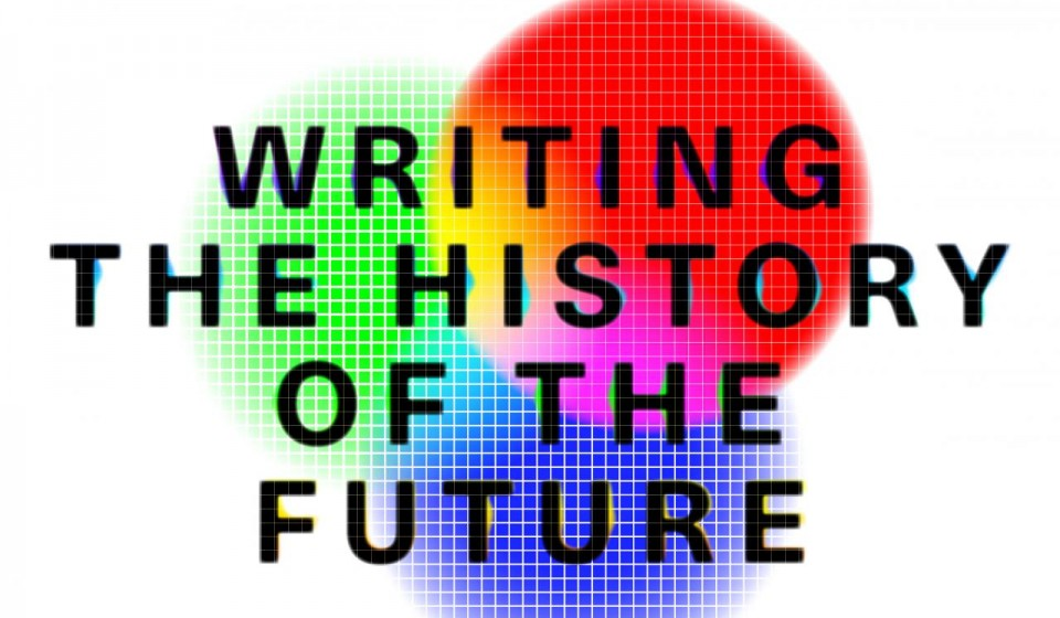 Writing the History of the Future
